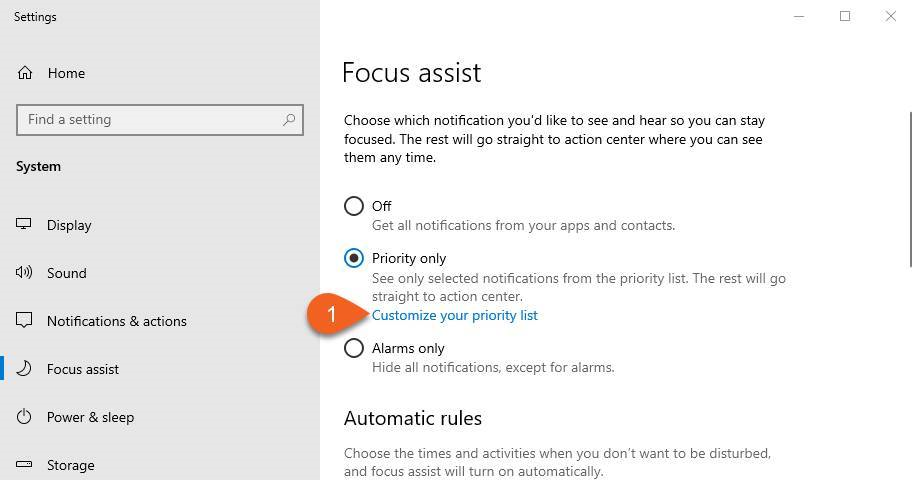Focus assist: setting priorities